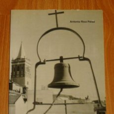 Libros de segunda mano: RICO PÉREZ, ANTONIO. 1893-1993 : VALVERDE Y LAS SALESIANAS : UN CENTENARIO FELIZ. Lote 194119756