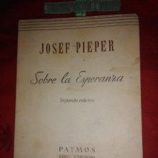 Libros de segunda mano: SOBRE LA ESPERANZA. J. PIEPER. PATMOS, N 9. 1953. 2 ED.. Lote 194159780