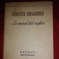 Libros de segunda mano: LA MORAL DEL SEGLAR. S. BIRNGRUBER. PATMOS, N 73. 1957.. Lote 194164398