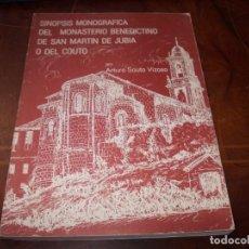 Libros de segunda mano: SINOPSIS MONOGRÁFICA DEL MONASTERIO BENEDICTINO DE SAN MARTÍN DE JUBIA O DEL COUTO. 1.981. Lote 194220850