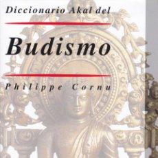 Libros de segunda mano: DICCIONARIO AKAL DEL BUDISMO / PHILIPPE CORNU . Lote 194222122