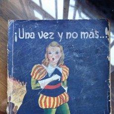 Libros de segunda mano: FRANCIS FINN : UNA VEZ Y NO MÁS (LIBR. RELIGIOSA, 1943). Lote 194225178