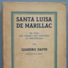 Libros de segunda mano: SANTA LUIS DE MARILLAC. DAYDI. Lote 194228745