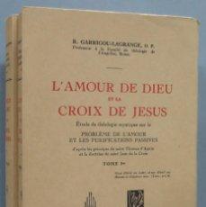 Libros de segunda mano: L'AMOUR DE DIEU ET LA CROIX DE JESUS. GARRIGOU-LAGRANGE, O.P. 2 TOMOS. Lote 194232077