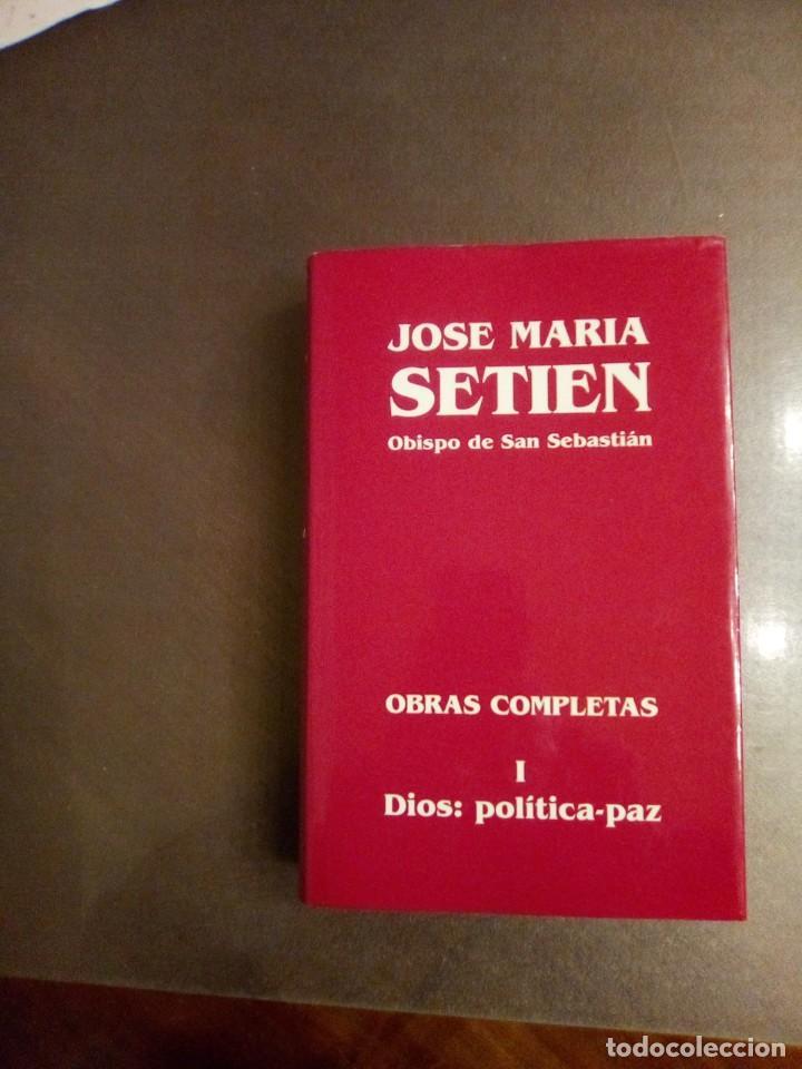 Libros de segunda mano: José María Setién. OBRAS COMPLETAS. TOMO I. DIOS: POLÍTICA-PAZ. - Foto 2 - 194236785