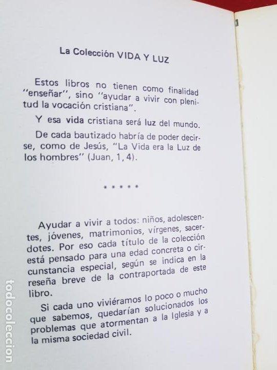 Libros de segunda mano: LIBRO-DESPERTAR-FRATERNIDAD SACERDOTALSAN JUAN DE ÁVILA-EDICIONES:ESTEL FORJA-5ªEDICIÓN-1984-VER F - Foto 4 - 194237877