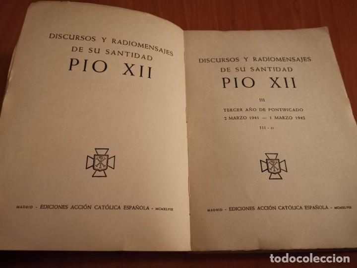 Libros de segunda mano: DISCURSOS Y RADIOMENSAJES DE SU SANTIDAD PIO XIII TERCER AÑO DE PONTIFICADO MARZO 1941-1942 1946 - Foto 2 - 194239913