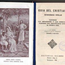 Libros de segunda mano: GUÍA DEL CRISTIANO. DEVOCIONARIO POPULAR.. Lote 194243317