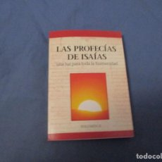 Libros de segunda mano: LAS PROFECÍAS DE ISAÍAS. UN LUZ PARA TODA LA HUMANIDAD. Lote 194243835