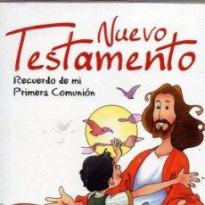 Libros de segunda mano: NUEVO TESTAMENTO. RECUERDO DE MI PRIMERA COMUNIÓN.. Lote 194244352