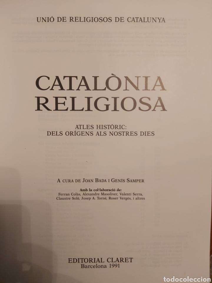 Libros de segunda mano: CATALONIA RELIGIOSA. ATLES HISTORIC: DELS ORIGENS ALS NOSTRES DIES. 1991 - Foto 2 - 194249593