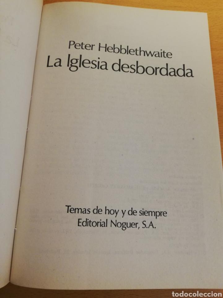 Libros de segunda mano: LA IGLESIA DESBORDADA (PETER HEBBLETHWAITE) - Foto 2 - 194252530