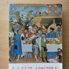 Libros de segunda mano: LA LUZ APACIBLE STO. TOMÁS DE AQUINO Y SU TIEMPO 1988 LOUIS DE WOHL 6ª EDICIÓN PALABRA. Lote 194266928