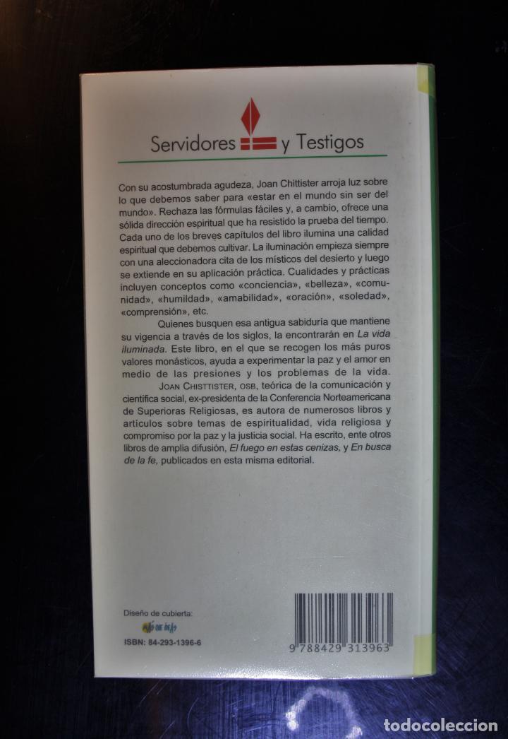 Libros de segunda mano: La vida iluminada . Joan Chitistter, OSB. Ed. Sal Terrae. Santander 2001. - Joan Chitistter, OSB - Foto 2 - 194286403