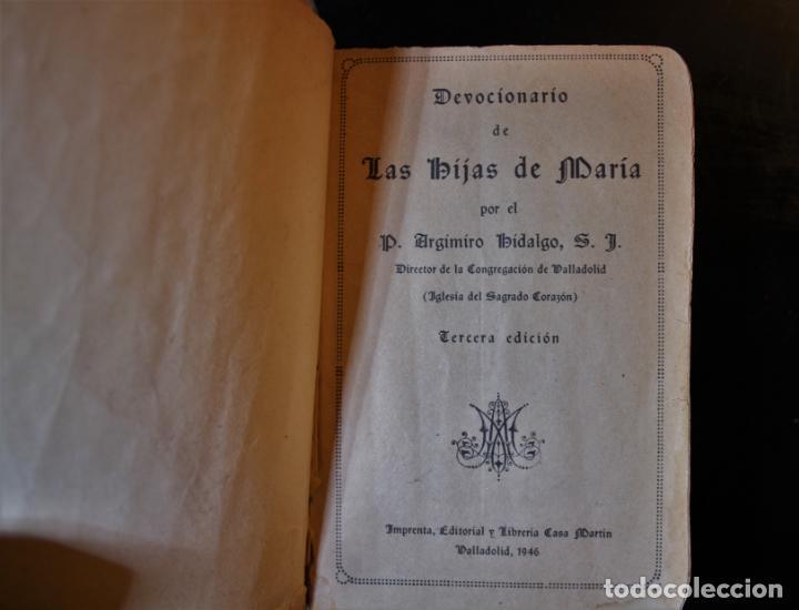 DEVOCIONARIO DE LAS HIJAS DE MARÍA. P. ARGIMIRO HIDALGO, S. J.. ED. CASA MARTÍN. VALLADOLID 1946. - (Libros de Segunda Mano - Religión)