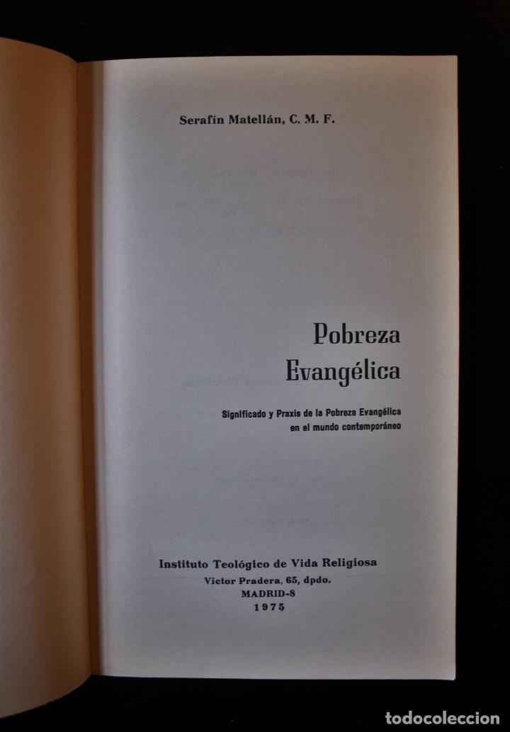 Libros de segunda mano: Pobreza evangélica. Serafín Matellán, C.M.F.. Ed. Publicaciones Claretianas. Madrid 1975. - Serafín - Foto 3 - 194286408