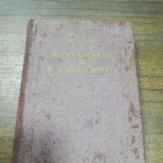Libros de segunda mano: EL EVANGELIO DE N. S. JESU-CRISTO. P. JOSE M. BOVER. ED. BALMES.LOS CUATRO EVANGELIOS ORDENADOS.1943. Lote 194288286