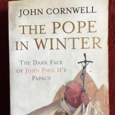 Libros de segunda mano: THE POPE IN WINTER. JOHN CORNWELL. PENGUIN BOOKS 2005. Lote 194295085