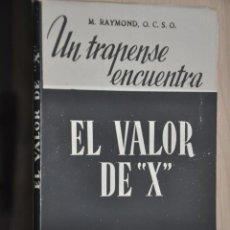 Libros de segunda mano: EL VALOR DE X, M.RAYMOND, VER TARIFAS ECONOMICAS ENVIOS. Lote 194295576
