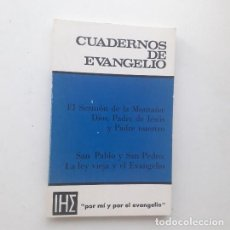 Libros de segunda mano: CUADERNOS DE EVANGELIO 39. EL SERMÓN DE LA MONTAÑA: DIOS, PADRE DE JESÚS Y PADRE NUESTRO. Lote 194316693