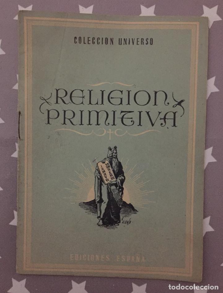 RELIGION PRIMITIVA, COLECCION UNIVERSO (Libros de Segunda Mano - Religión)