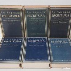 Libros de segunda mano: LA SAGRADA ESCRITURA - 6 TOMOS [COMPLETA](TEXTO Y COMENTARIO, ANTIGUO TESTAMENTO) AUTORES CRISTIANOS. Lote 194360230