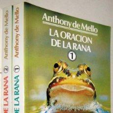 Libros de segunda mano: LA ORACION DE LA RANA - ANTHONY DE MELLO - 2 TOMOS. Lote 194369100