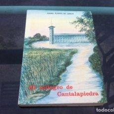 Libros de segunda mano: ISABEL FLORES DE LEMUS. EL MILAGRO DE CANTALAPIEDRA. 1978. Lote 194388918