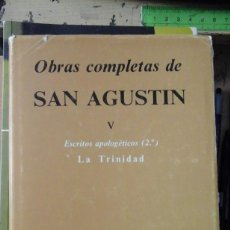 Libros de segunda mano: SAN AGUSTÍN: LA TRINIDAD. TOMO V DE LAS OBRAS COMPLETAS (MADRID, 1985). Lote 194399316