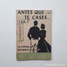 Libros de segunda mano: ANTES QUE TE CASES, LA FÓRMULA DE UNA BUENA ELECCIÓN - DR. JOSÉ IGNACIO LASAGA (SAL TERRAE 1960). Lote 194509100