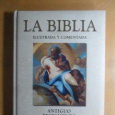 Libros de segunda mano: LA BIBLIA ILUSTRADA Y COMENTADA, ANTIGUO TESTAMENTO, PENTATEUCO I - 2003. Lote 194513951
