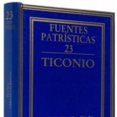 Libros de segunda mano: LIBRO DE LAS REGLAS - TICONIO. Lote 194517298