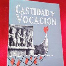 Libros de segunda mano: LIBRO-CASTIDAD Y BVOCACIÓN-P.ROCCO BARBARIGA-1963-EDICIONES HERDER-VER FOTOS. Lote 194525816