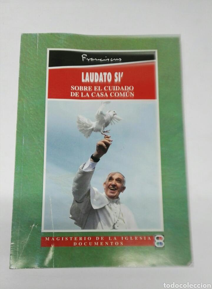 LAUDATO SI PARA EL CUIDADO DE LA CASA COMÚN PAPA FRANCISCO (Libros de Segunda Mano - Religión)