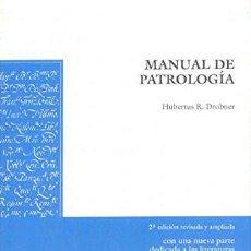 Libros de segunda mano: MANUAL DE PATROLOGÍA - HUBERTUS R. DROBNER. Lote 194581176