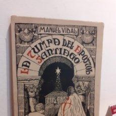 Libros de segunda mano: LA TUMBA DEL APÓSTOL SANTIAGO. Lote 194581633