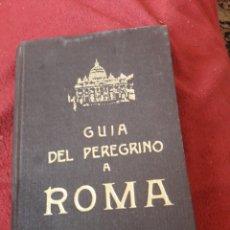 Libros de segunda mano: GUÍA DEL PEREGRINO A ROMA, LIBRO DE 1950. Lote 194584498