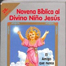 Libros de segunda mano: NOVENA BIBLICA AL DIVINO NIÑO JESUS. Lote 194586885