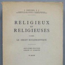 Libros de segunda mano: RELIGIEUX ET RELIGIEUSES. CREUSES, S.J. Lote 194588622