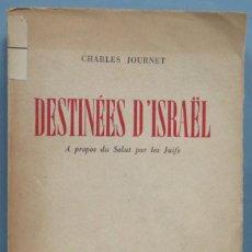 Libros de segunda mano: DESTINEES D'ISRAEL. A PROPOS DE SALUT PAR LES JUIFS. HOURNET. Lote 194588696