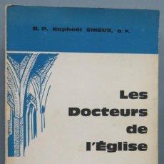 Libros de segunda mano: LES DOCTEURS DE L'EGLISE. SINEUX, O.P. Lote 194589056