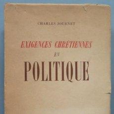 Libros de segunda mano: EXIGENCES CHRETIENNES EN POLITIQUE. JOURNET. Lote 194589161