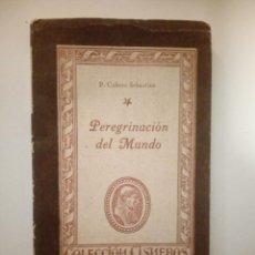 Libros de segunda mano: PEREGRINACIÓN DEL MUNDO. P. CUBERO SEBASTIÁN. Lote 194642183