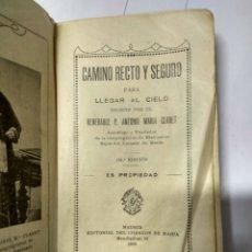 Libros de segunda mano: CAMINO RECTO PARA LLEGAR AL CIELO. EDICIÓN 1928. Lote 194660530
