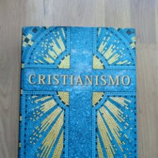 Libros de segunda mano: CRISTIANISMO. GUÍA ILUSTRADA DE 2000 AÑOS DE FE CRISTIANA.. Lote 194680050