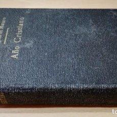 Libros de segunda mano: AÑO CRISTIANO - PELEGRIN DE MATARO - ED VILAMALLAM502. Lote 194734481