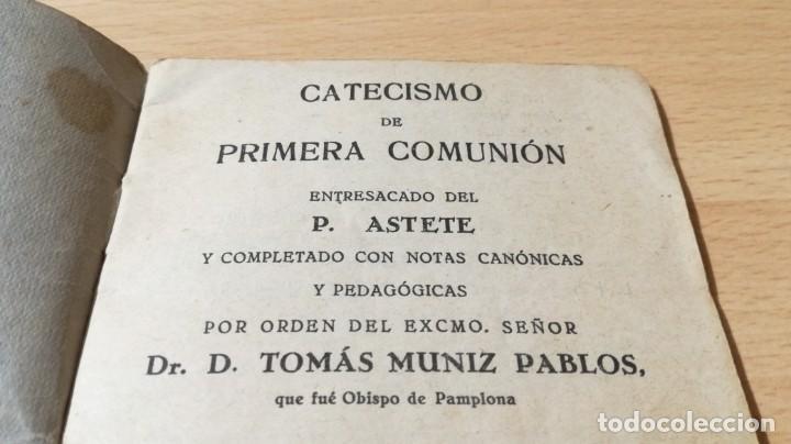 Libros de segunda mano: CATECISMO DE 1ª COMUNION - P ASTETE - ED ARAMBURU 1941M502 - Foto 5 - 194734780