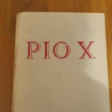Libros de segunda mano: BIOGRAFIA SAN PIO X . Lote 194735618