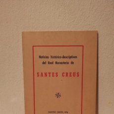 Libros de segunda mano: GUIA HISTORICO DESCRIPTIVA DEL REAL MONASTERIO DE SANTES CREUS - RELIGION - BARCELONA - 1959 . Lote 194743740