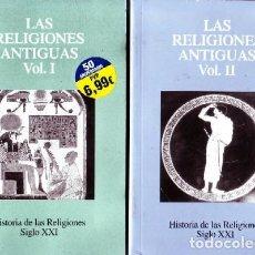 Libros de segunda mano: LAS RELIGIONES ANTIGUAS VOL. I Y II. RE-233. Lote 194778921